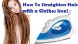 How to Straighten Hair with Clothes Iron!