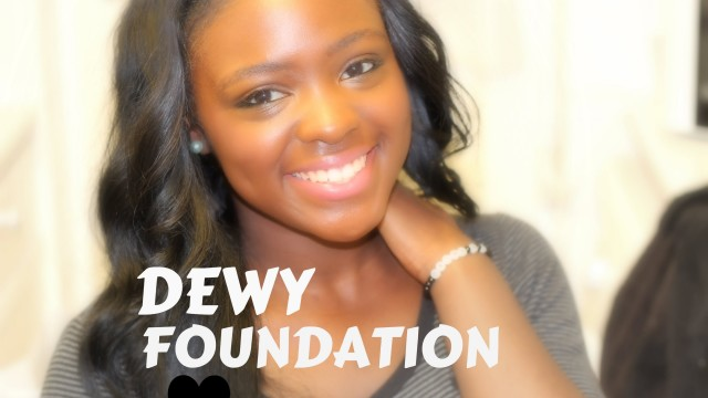 Dewy, Glowy Fresh Face (Foundation) Tutorial