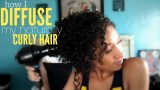 How I Diffuse My Naturally Curly Hair